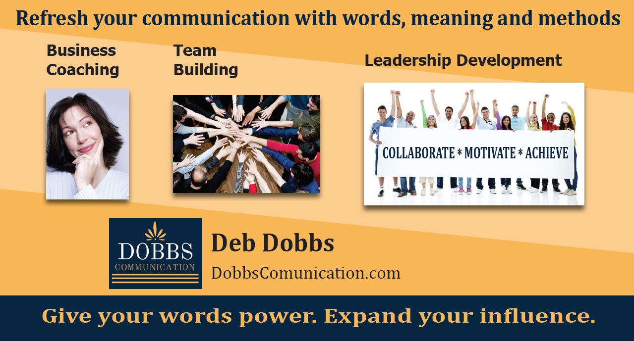 Enhance Your Business Relationships  -  Deb Dobbs, Dobbs Communication