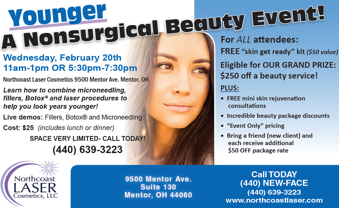 YOUNGER...a Nonsurgical Beauty Event!  -  Northcoast LASER Cosmetics, LLC