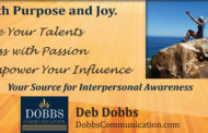 Live with Deeper Meaning  -  Deb Dobbs, Dobbs Communication