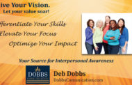 Enhance Your Value - Go Deeper   -  Deb Dobbs, Dobbs Communication
