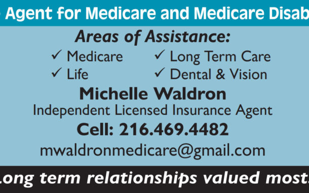 The Right Medicare Plan for YOU! – Simplify the Process - Michelle Waldron, Independent Agent for Medicare
